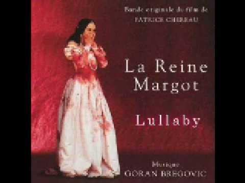 LA REINE MARGOT // Soundtrack // Lullaby