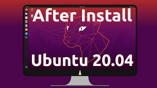 50 Things to Do After installing Ubuntu 20.04