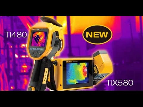 Fluke Ti480 and TiX580 Infrared Cameras
