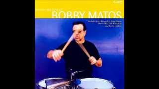 Bobby Matos - The Creator Has A Master Plan
