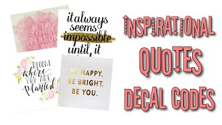 Roblox Bloxburg - Inspirational Quotes Decal Id's