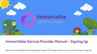 Immortalize Service Provider Manual - How to Sign Up