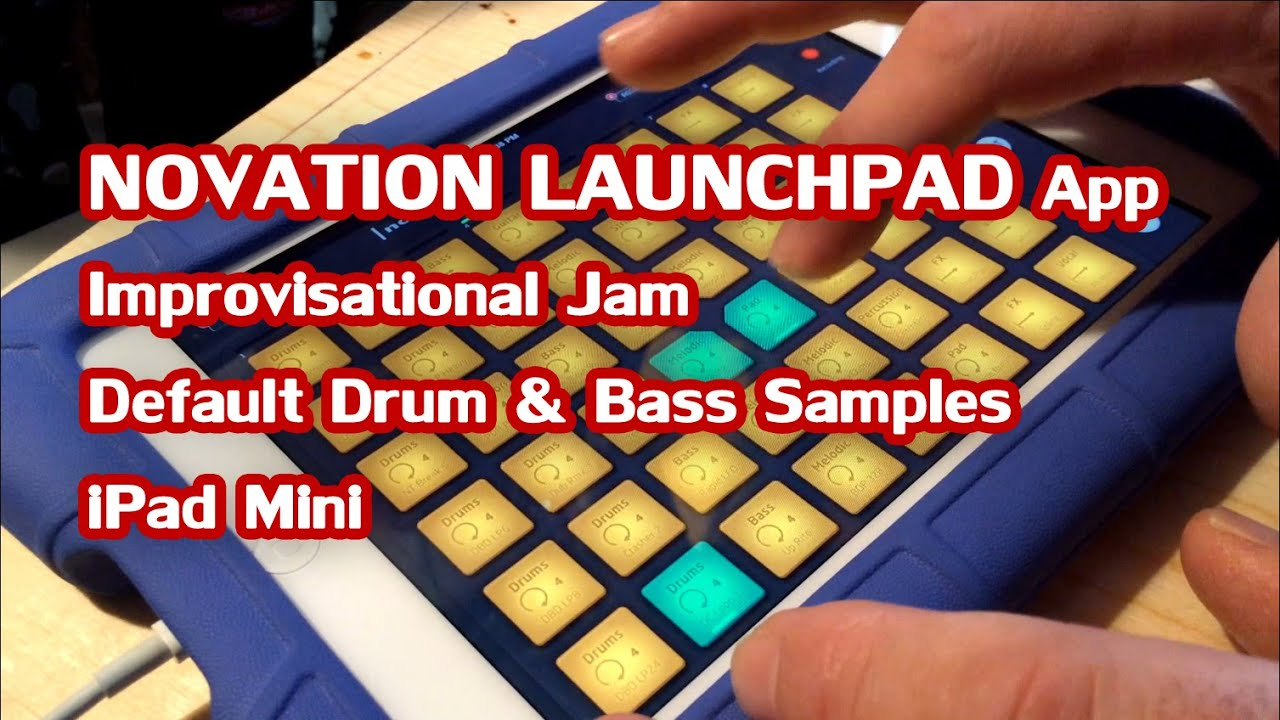 Novation Launchpad App Demo - Drum and Bass Jam