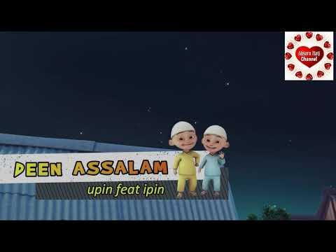 Deen Assalam [Agama Perdamaian] Versi Upin & Ipin