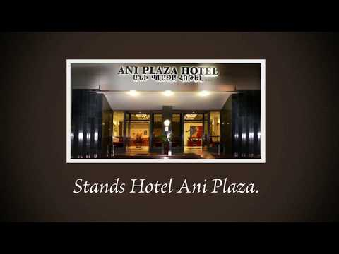 Ani Plaza - Hotel In Yerevan Customer Reviews