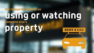 Using or watching someone else's property