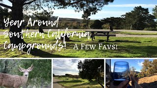 Year Around Southern California RV Campgrounds ~ A Few Favs!