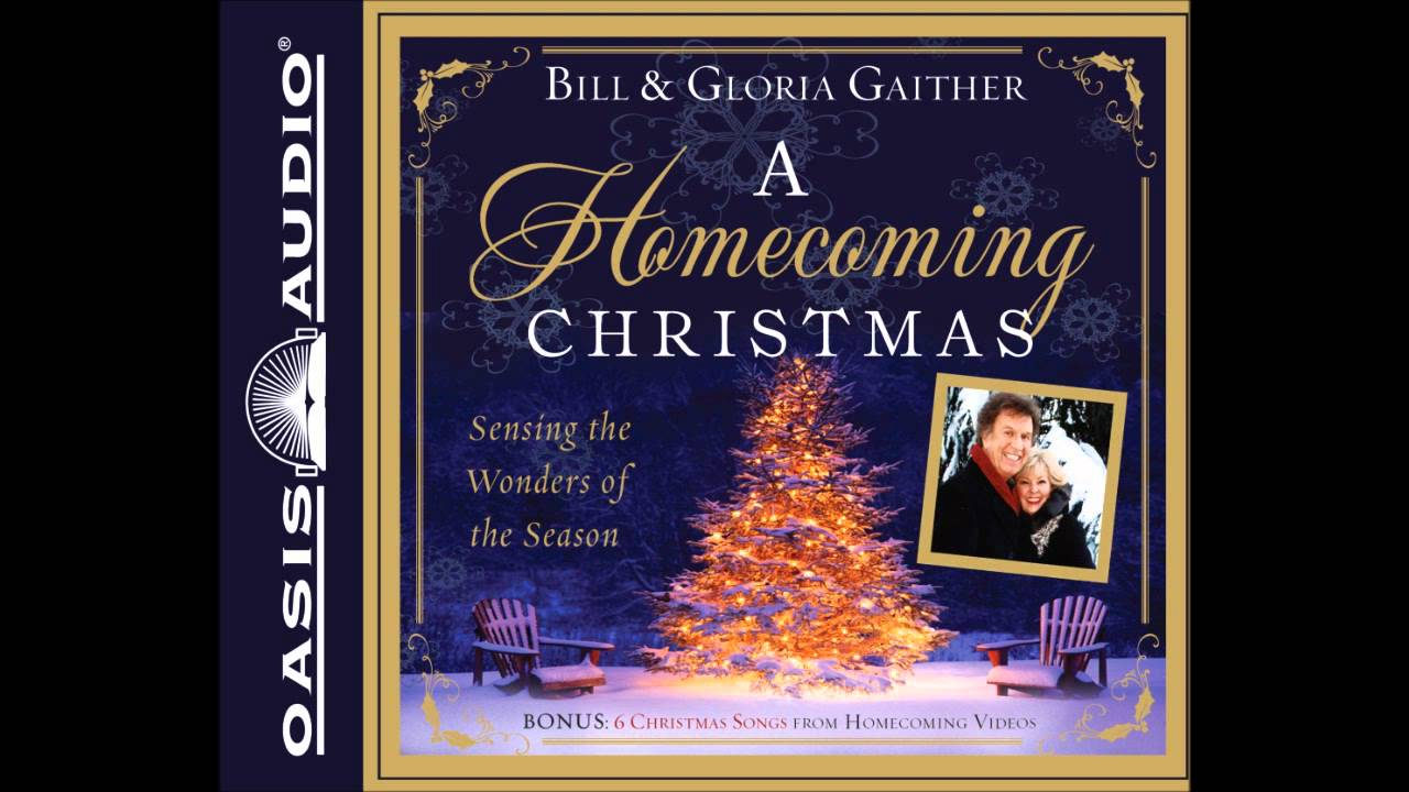 a homecoming christmas by bill gloria gaither