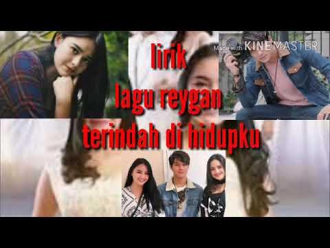 Reygan – Terindah Di Hidupku (Lyric) Ost Ada Dua Cinta RCTI
