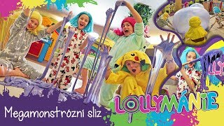 Lollymánie S02E19 - Megamonstrózní Sliz!