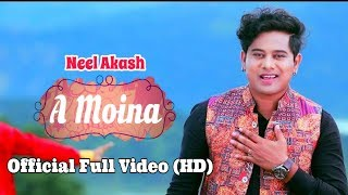 A Moina – Neel Akash | Bihuwan 2 | Full Video Song (Official Release)