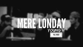 J19 Squad | Mere Londay | Young H | Latest Hindi Rap Song 2017 | Jodhpur Rapper