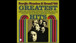 Download Sergio Mendes & Brasil 66 -- Greatest Hits