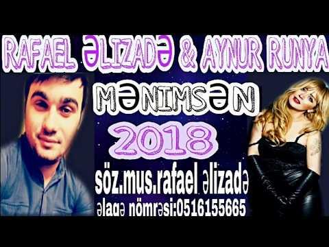 Rafael Elizade ft Aynur Runya Menimsen 2018