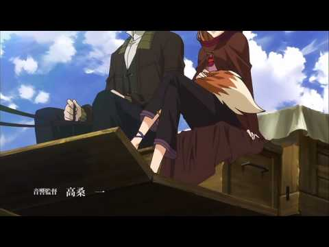 Spice and Wolf OP  IN HD!!