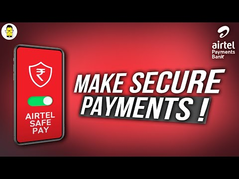 Airtel Safe Pay: Make Secure Digital Payments!