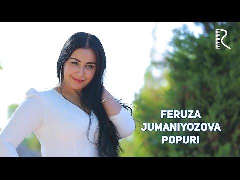 Feruza Jumaniyozova - Popuri   Феруза Жуманиёзова - Попури
