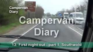 Campervan Diary 13: First night out - part 1, Southwold