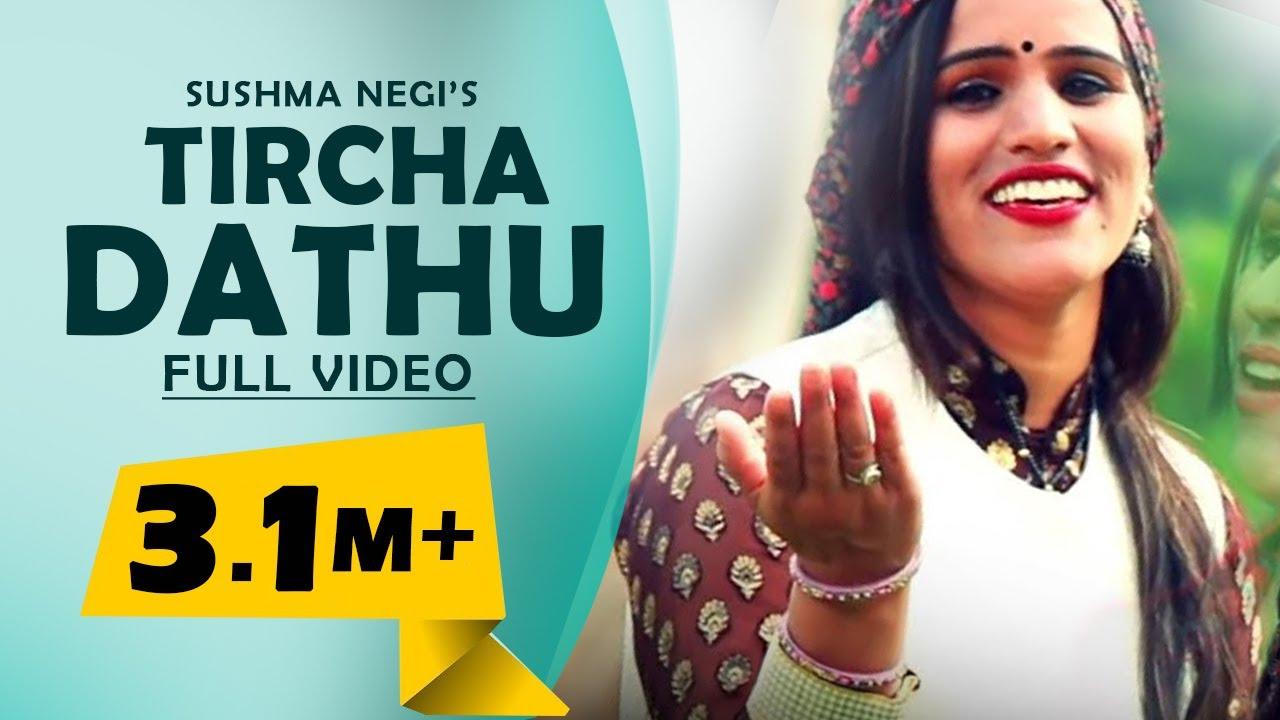 Download Latest Himachali Video - Tircha Dathu | Sushma Negi | Full Video Song  DJ RockerZ