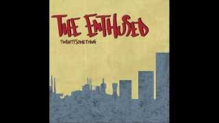 The Enthused - My Bags Are Packed