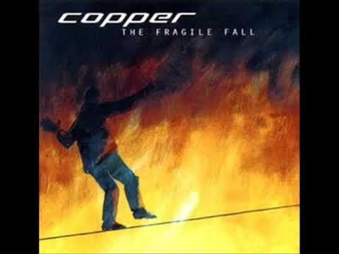 "Copper - The Fragile Fall - ""By Now"""