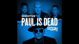 Scooter & Timmy Trumpet - Paul is Dead (Extended Mix)