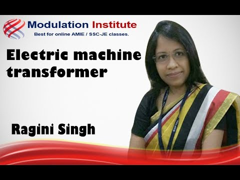 SSC JE Lecture for Electrical Engineering | Electric Machine- Transformer| By Ragini Mam|Modulation.