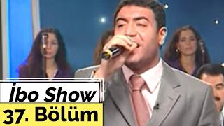İbo Show - 37. Bölüm (Güllü - Hakan Altun - İlknur Soydaş) (2000)