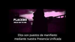Placebo - Hold On To Me (Español)