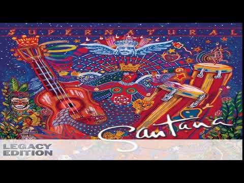 Santana - Supernatural (Legacy Edition)[Full Album HQ]
