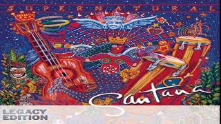 Santana - Supernatural (Legacy Edition)[Full Album HQ]