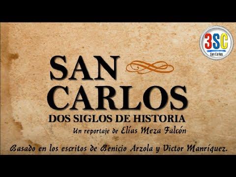 San Carlos: Dos Siglos de Historia -