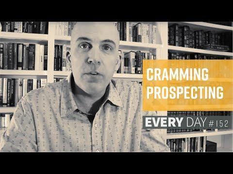 Cramming Prospecting – Episode 152
