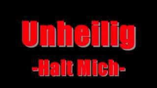 Unheilig - Halt Mich [HQ]