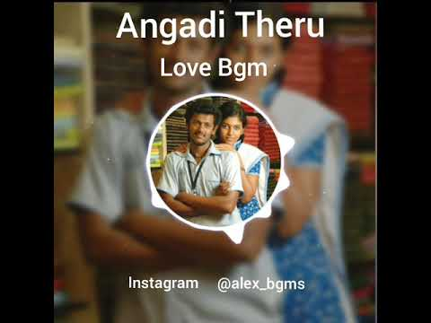 Angadi Theru Bgm....GV Prakash....Lovers....Love.....Melody Bgms....Whatsapp Status....