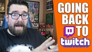 Streams moving back to Twitch | YouTube Partner Program Changes