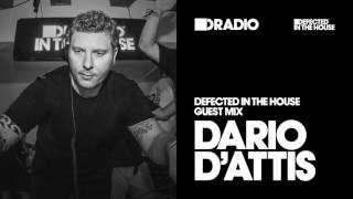 Defected In The House Radio Show: Guest Mix By Dario D'attis 02.12.16