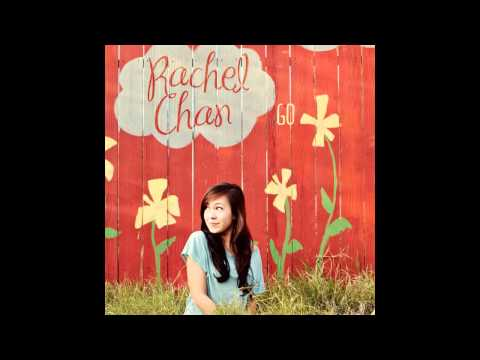 Rachel Chan - You Must Love Me