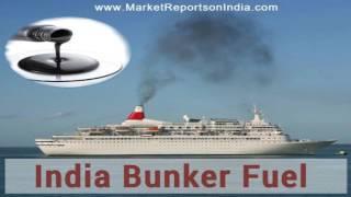 India Bunker Fuel Market