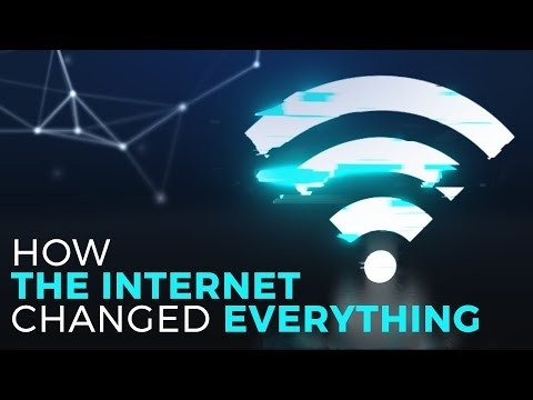 How The Internet Changed Everything
