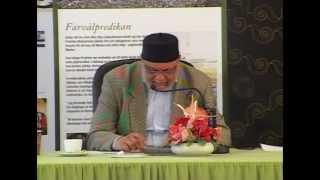 22:a Jalsa Salana Sverige 2013 - Tal av Kamal Yousuf, Ahmadiyya Sveriges första Imam (Urdu)