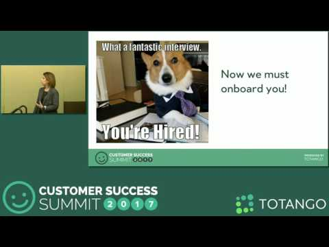 [Track 1] How to Hire, Onboard, and Set Your Customer Success Team - Customer Success Summit 2017