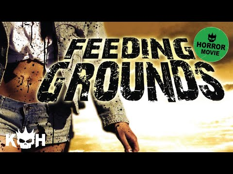 Feeding Grounds |  FREE Full Horror Movie