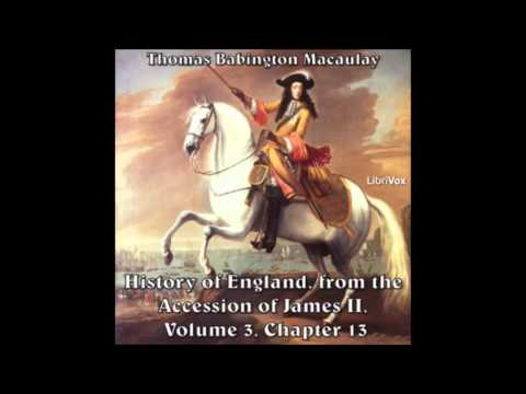 History of England from the Accession of James II -- (Volume 3, Chapter 13) parts 1-4