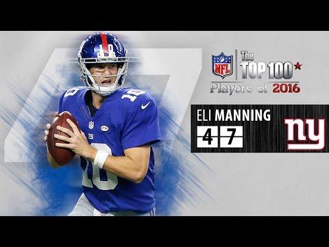 #47: Eli Manning (QB, Giants) | Top 100 NFL Players of 2016