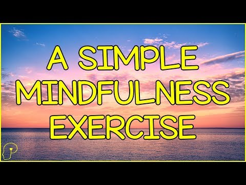 Easy Mindfulness Exercises You Can Do Right Now   Psych Bytes