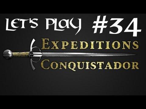 Episode 34 - Let's Play Expeditions : Conquistador - Neuter mah Cannon!
