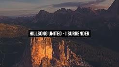 HILLSONG UNITED - I Surrender (Lyric Video german subbed)