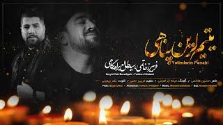 Fariborz Khatami ft Seyyid Taleh - Yetimlerin penahi (Video) Mersiyye 2021