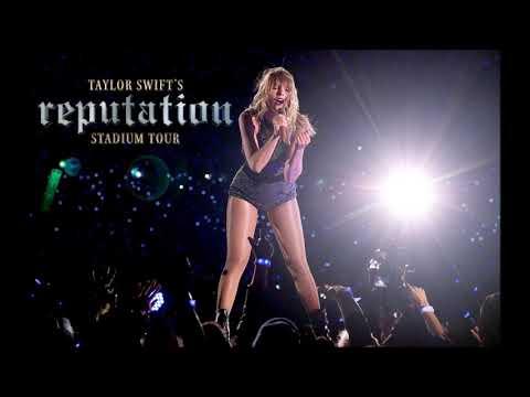Taylor Swift - I Did Something Bad (reputation Stadium Tour) Studio Version